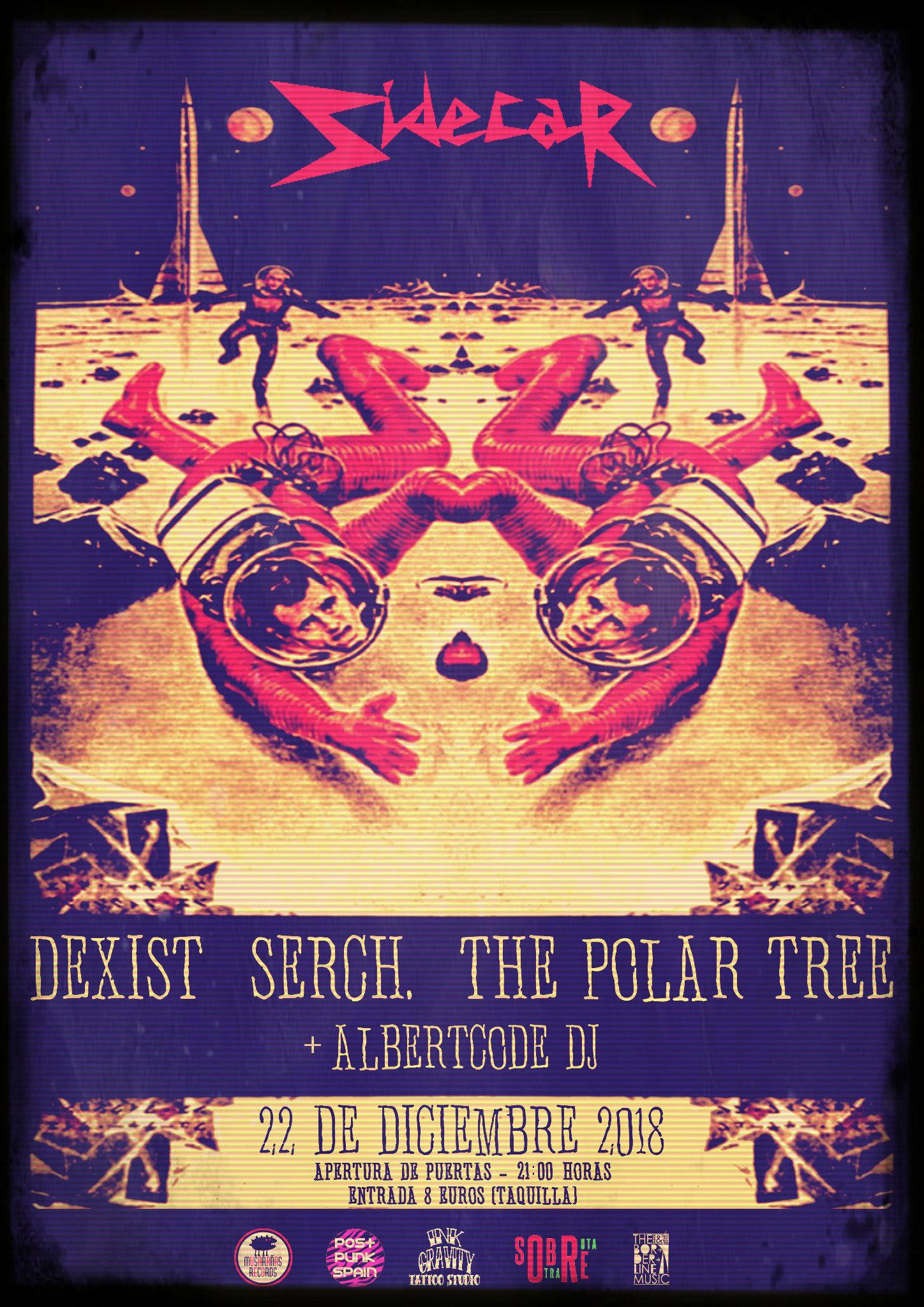 Dexist Serch. The Polar Tree Albertcode Dj Sala Sidecar · 22 de diciembre 2018 · Barcelona - 6