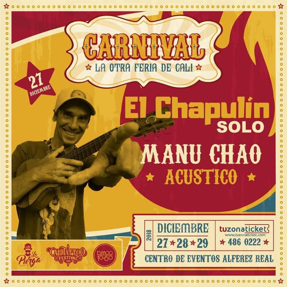 El Chapulín solo.  Manu Chao acústico en Cárnival la otra Feria de Cali - 47680676_2044412415637820_8434893307770830848_n