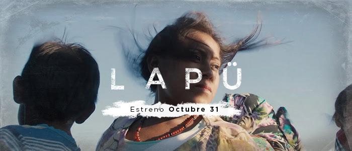 LAPÜ, con el lanzamiento de su tráiler y poster, revela su fecha de estreno - 237-3