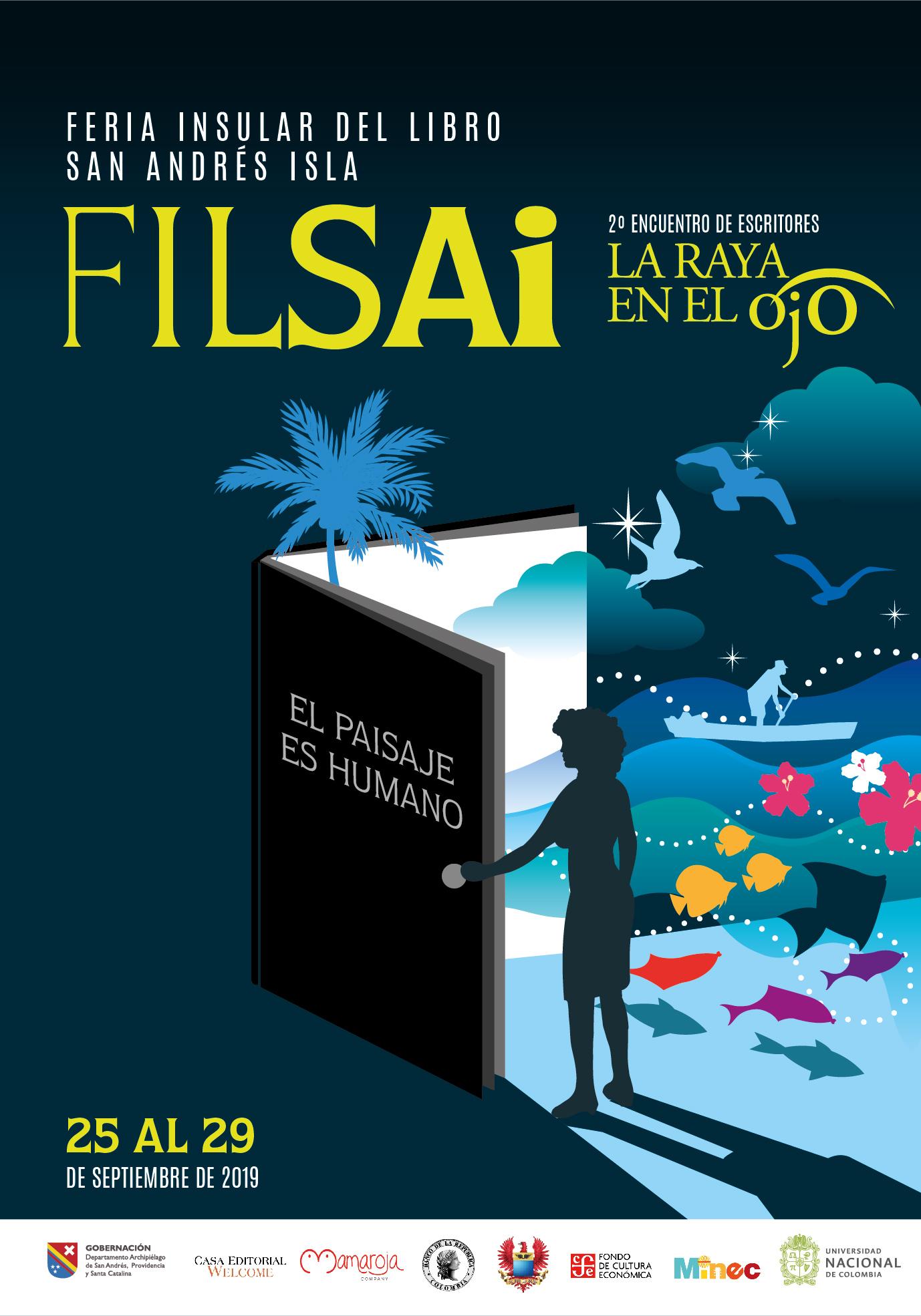 Inicia la FILSAI 2019 'El Paisaje es Humano' - filai