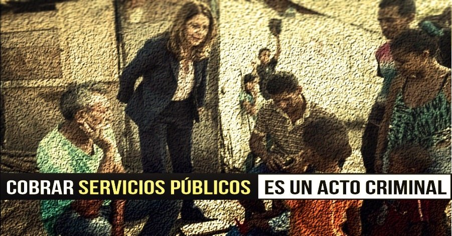 Cobrar servicios públicos es un acto criminal - Cobrar-servicios-públicos-es-un-acto-criminal