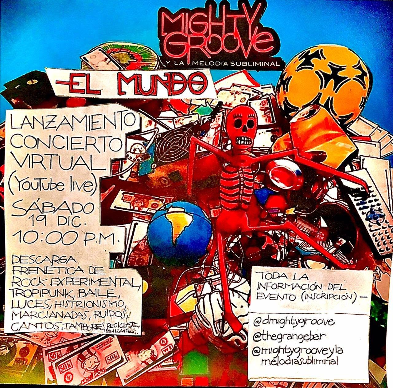 Mighty Groove y la Melodía Subliminal lanza 'El Mundo' Un disco frenético y contestatario - unnamed-17