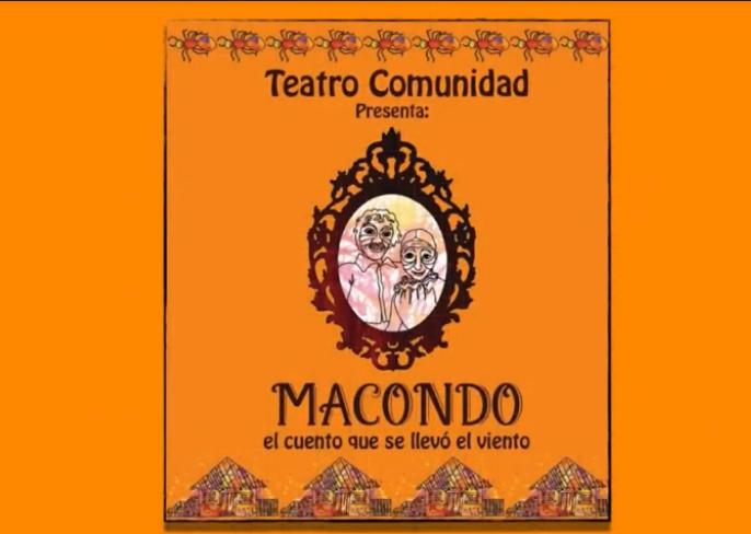 """Teatro Comunidad presenta """"Macondo, el cuento que se llevó el viento"""" - Sin-titulo"""