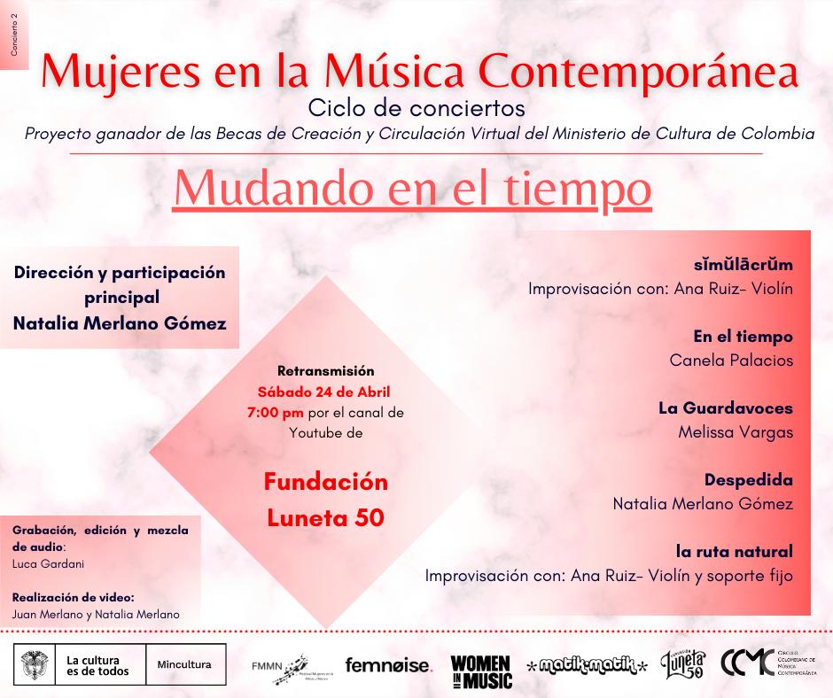 """""""MUDANDO EL TIEMPO"""",  CONCIERTO VIRTUAL DEL CICLO  MUJERES EN LA MÚSICA CONTEMPORÁNEA - TARJETA-2-CONCIERTO-MUDANDO-EL-TIEMPO-Mujeres-en-la-Musica-Contemporanea-LUNETA50"""