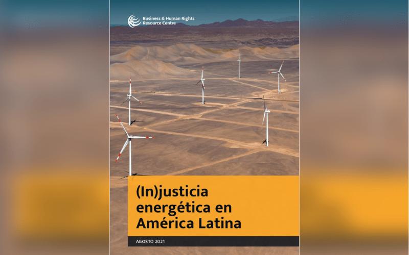Energía renovable y los Derechos Humanos en América Latina - CIDDH